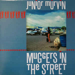 vinyl LP JUNIOR MURVIN Muggers In the Street