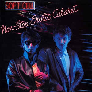 vinyl LP SOFT CELL Non Stop Erotic Cabaret