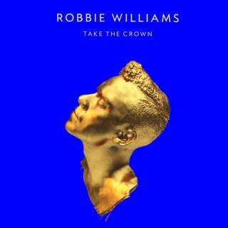 vinyl 2LP ROBBIE WILLIAMS Take the Crown