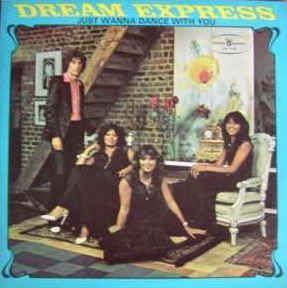 vinyl LP DREAM EXPRESS Just Wanna Dance With You