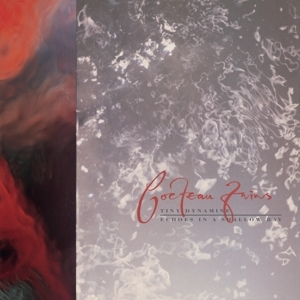 vinyl LP COCTEAU TWINS Tiny Dynamine/Echoes In a Shallow