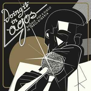 vinyl 3LP Doing It In Lagos (boogie, pop & disco in 1980) various artists
