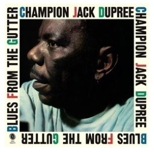vinyl LP DUPREE CHAMPION JACK Blues From the Gutter