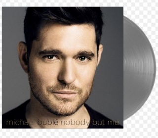 vinyl LP MICHAEL BUBLÉ Nobody But Me