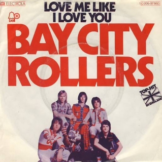 "vinyl 7""SP BAY CITY ROLLERS - Love Me Like I Love You"