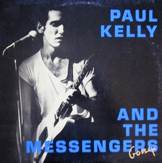 vinyl LP PAUL KELLY and THE MESSENGERS Gossip