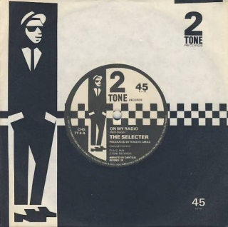 "vinyl 7""SP THE SELECTER On My Radio"