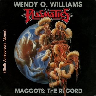 vinyl LP WENDY O.WILLIAMS PLASMATICS Maggots:The Record