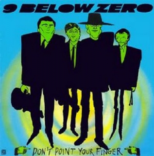 vinyl LP 9 BELOW ZERO Don´t Point Your Finger