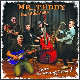 vinyl LP MR.TEDDY and THE SIDEKICKS Born in Wrong Time