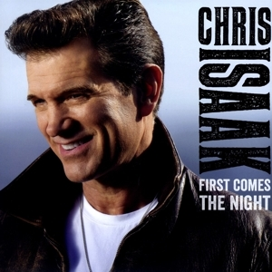vinyl 2LP CHRIS ISAAK First Comes The Night