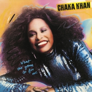 vinyl LP CHAKA KHAN What Cha' Gonna Do For Me