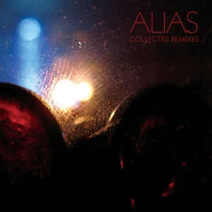 vinyl 2LP ALIAS Collected Remixes