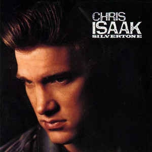vinyl LP CHRIS ISAAK Silverstone
