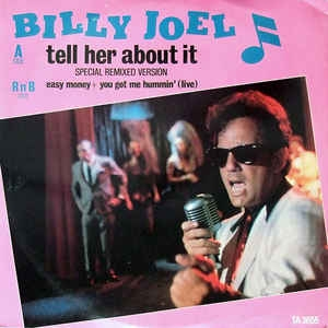 "vinyl 12"" maxi SP BILLY JOEL Tell Her About It"