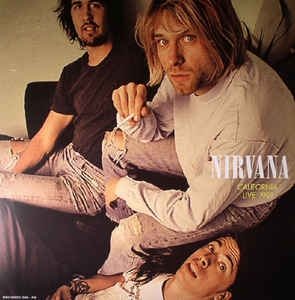 vinyl LP NIRVANA California Live 1991