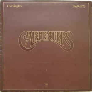 vinyl LP CARPENTERS The Singles 1969-1973