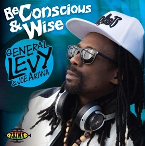 vinyl LP GENERAL LEVY & JOE ARIWA Be Conscious and Wise