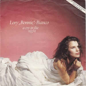"vinyl 7"" SP LORY ""BONNIE"" BIANCO A Cry In The Night"