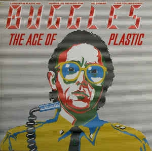 vinyl LP BUGGLES The Age Of Plastic