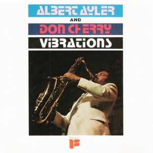 vinyl LP ALBERT AYLER/DON CHERRY Vibrations