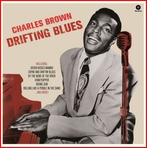vinyl LP CHARLES BROWN Drifting Blues