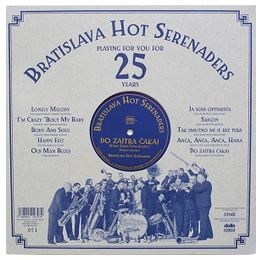vinyl LP BRATISLAVA HOT SERENADERS Playing For You For 25 Years