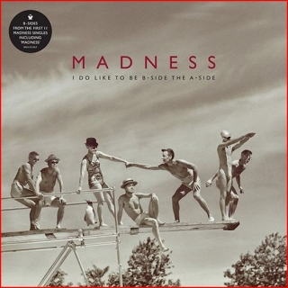 vinyl LP MADNESS  RSD - I DO LIKE TO BE B-SIDE THE A-SIDE - VOLUME 1