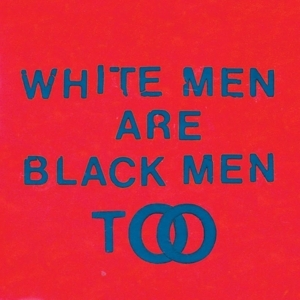 vinyl LP YOUNG FATHERS White Men Are Black Men Too