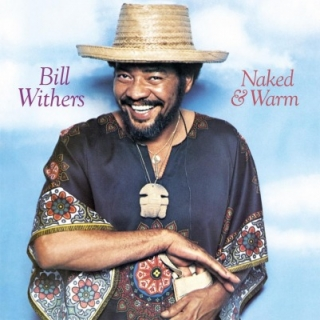 vinyl LP BILL WITHERS Naked & Warm